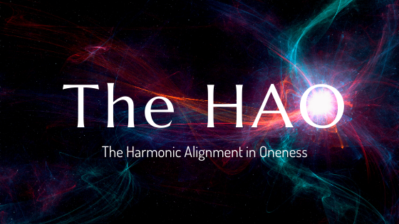The HAO - The Harmonic Alignment in Oneness